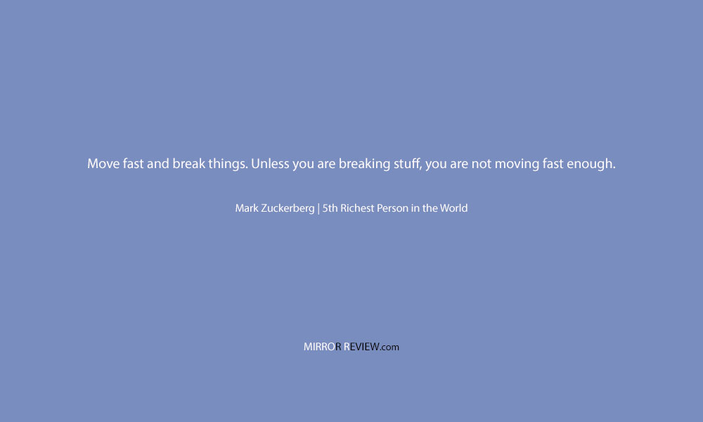 A quote by Mark Zuckerberg, 5th Richest Person at Mirror Review