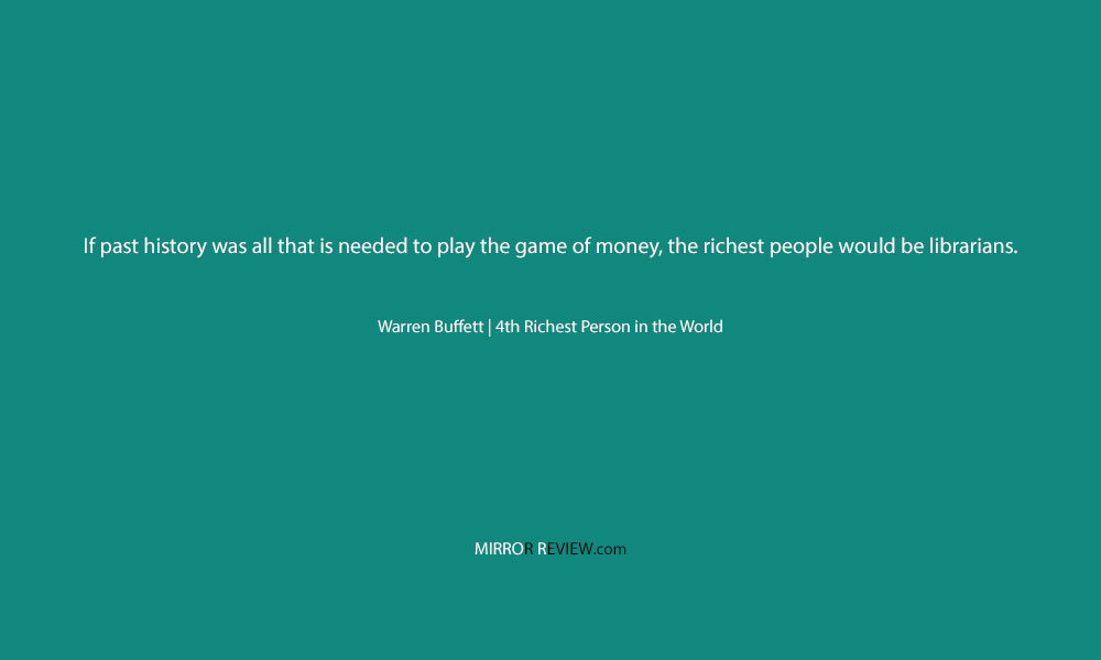 Warren Buffett Quote, the 4th Richest Person in the World at Mirror Review