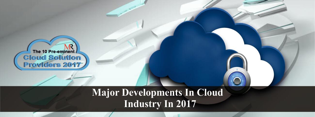 Major Developments In Cloud