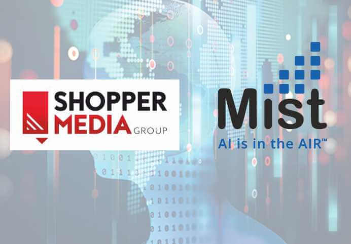 Mist and Shopper Media Group Partner to provide AI Services in Shopping Center