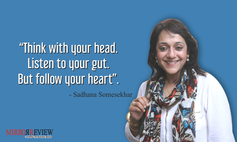 Quote by Sadhana, CEO & Managing Director of Platinum Infosystems Pvt. Ltd.