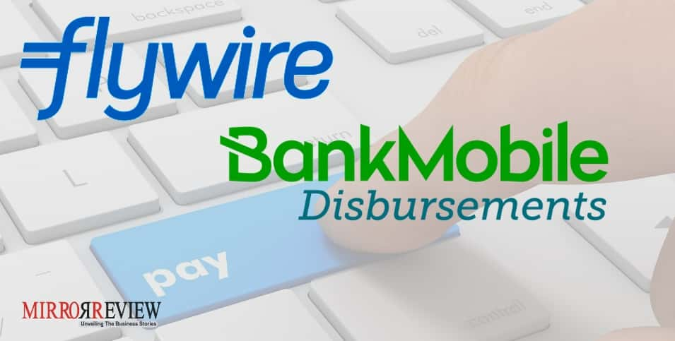 promo code 98d25 97a33 BankMobile ties up with Flywire to solve banking needs   Mirror Review