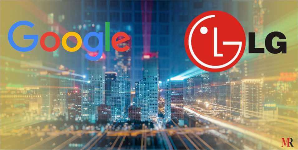 google lg partnership