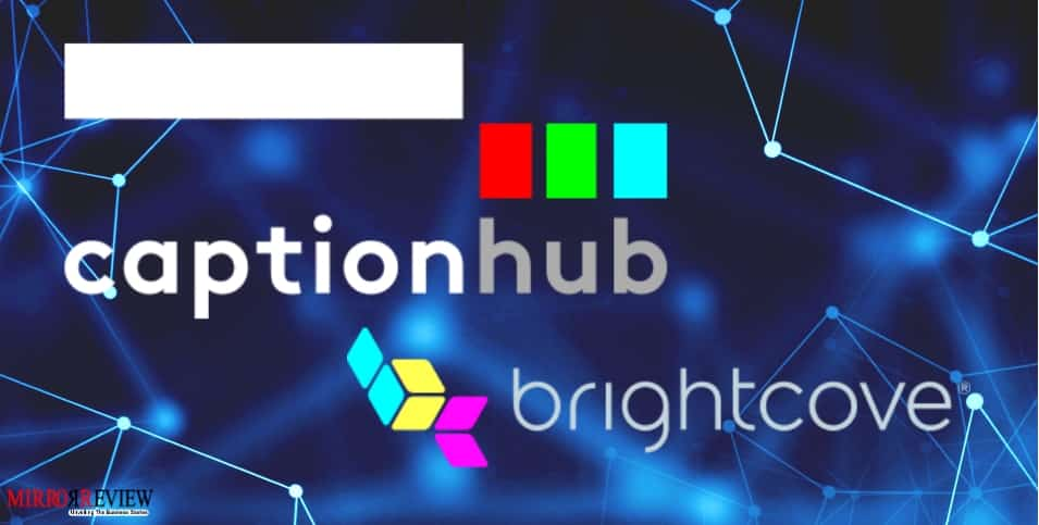 CaptionHub Partners with Brightcove