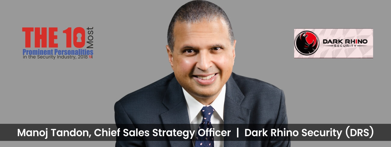 Manoj Tandon Dark Rhino Security
