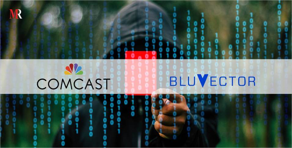 Comcast buys Bluvector