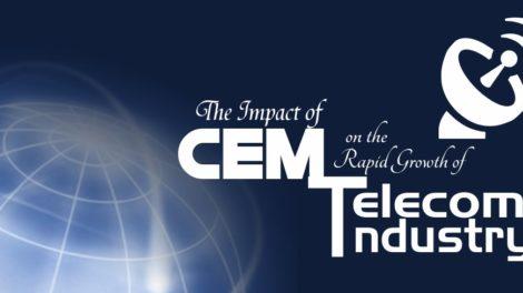 Impact of CEM on Telecom Industry