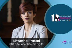 Shwetha Prasad, CEO & Founder, Omnia Digital