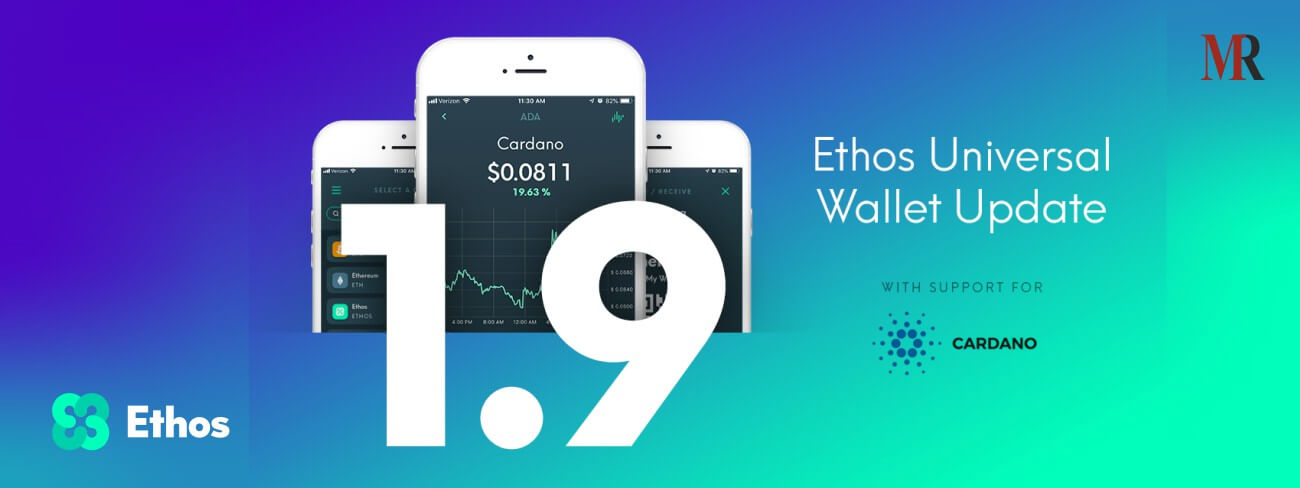 Ethos Universal Wallet Lists Cardano with Latest Update 1.9