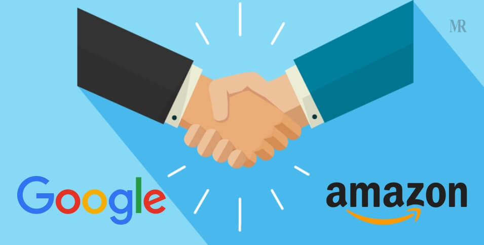 Google and Amazon