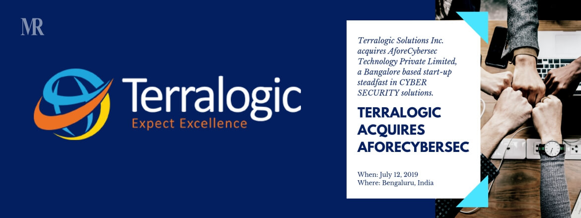 Terralogic Solutions Inc. acquires of AforeCybersec Technology Private Limited, a Bangalore, based Cybersecurity solutions start-up
