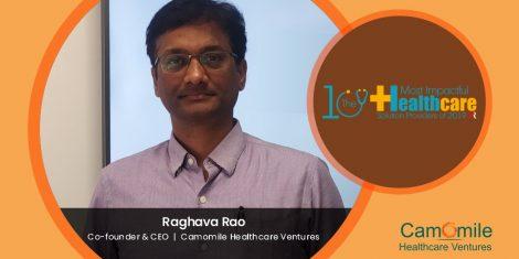 Raghava Rao - Founder Camomile Healthcare