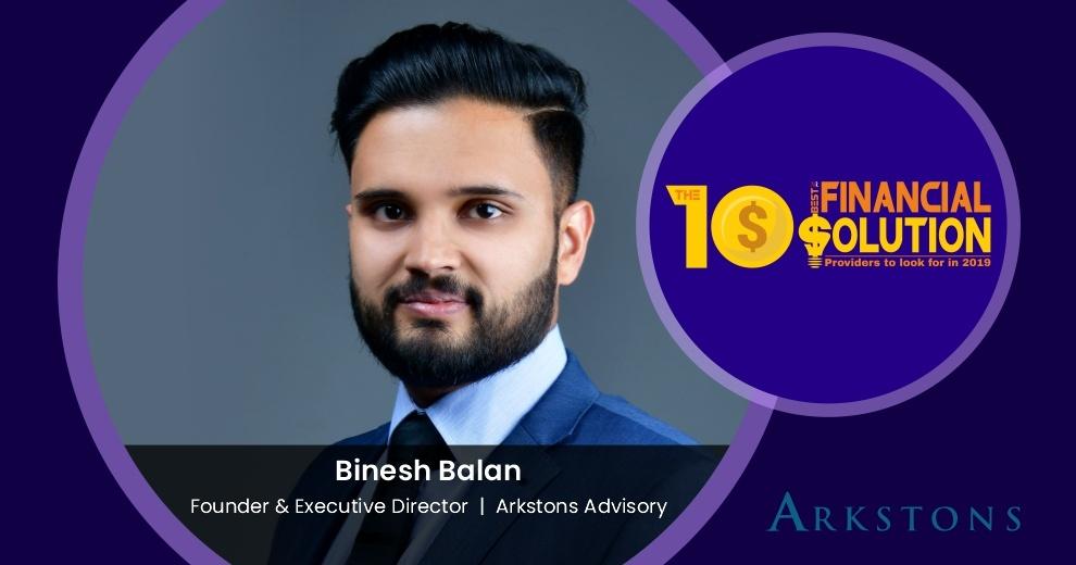 Binesh Balan | Arkstons Advisory