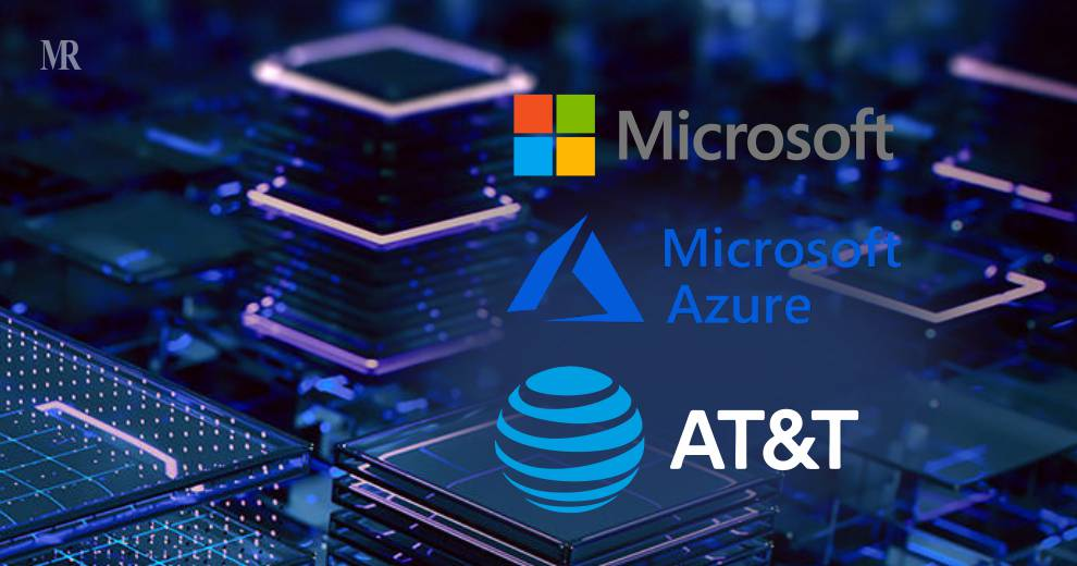 Microsoft and AT&T are Unifying 5G and Cloud Services to Explore Edge Enhancement