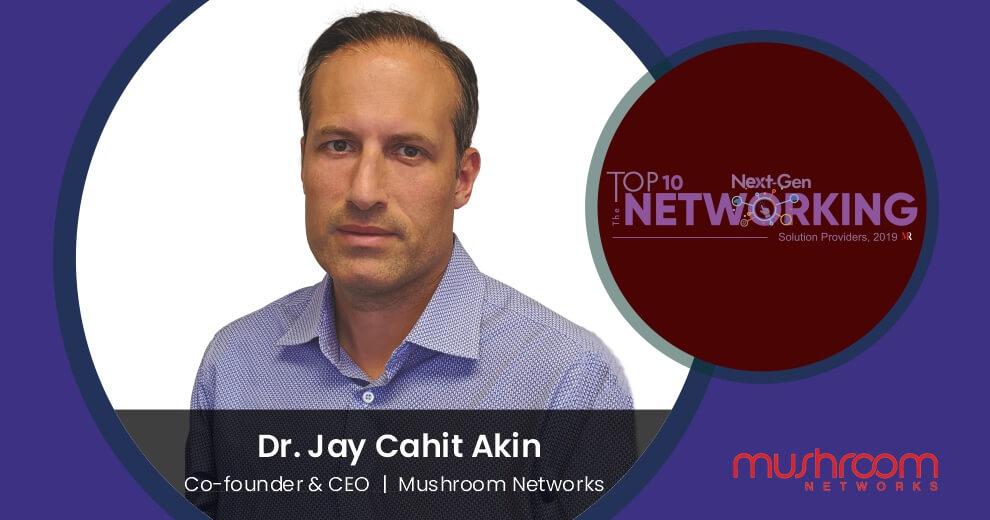 Dr. Jay Cahit Akin | Mushroom Networks