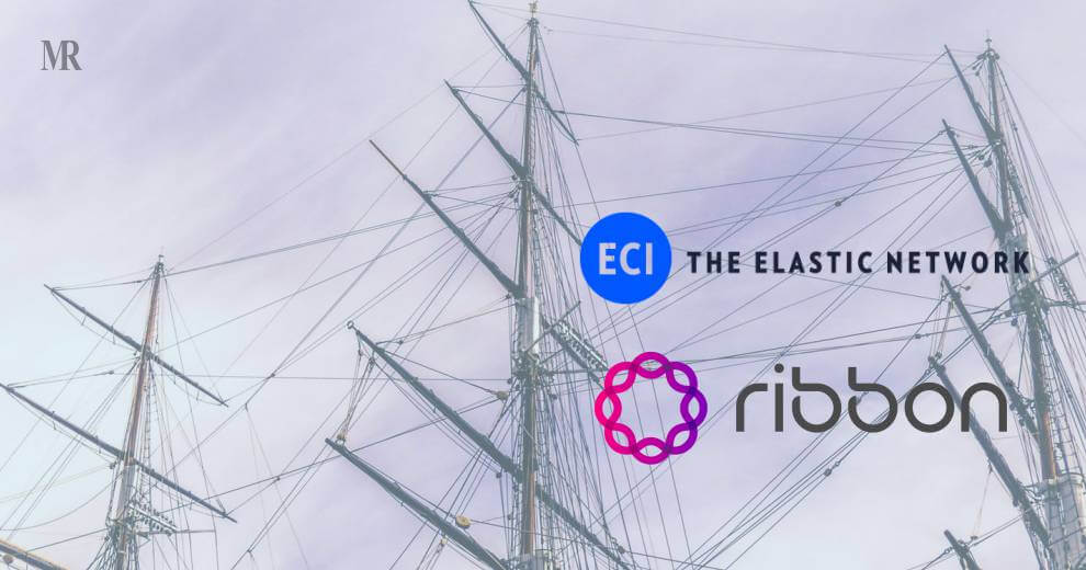 The Merger of Ribbon and ECI will Expand Services in Global Market