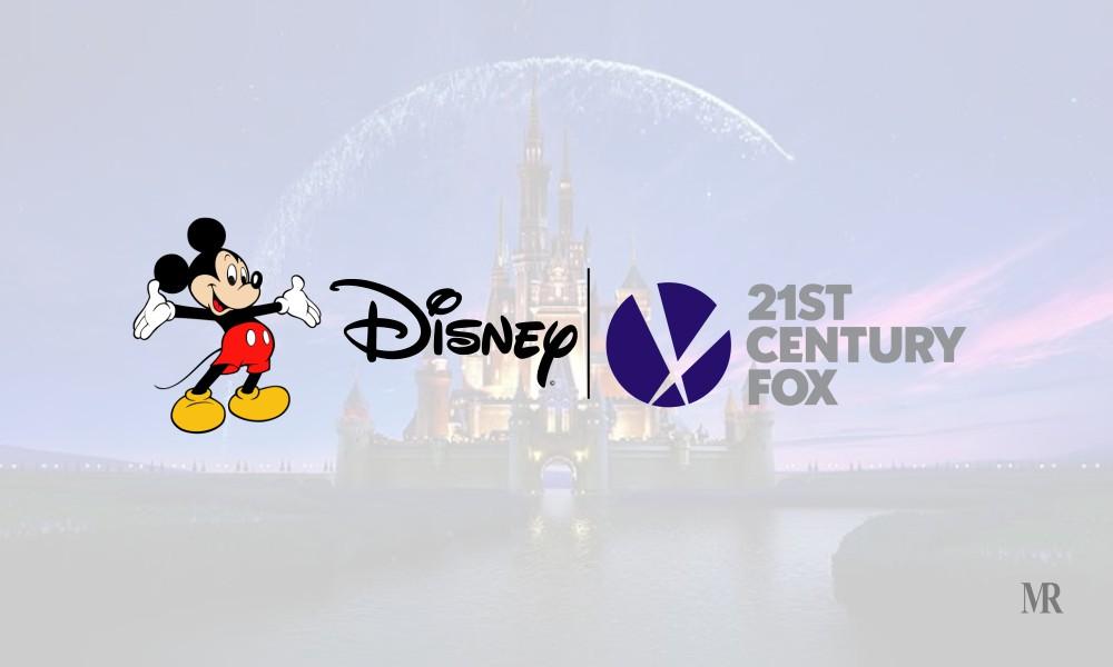 Disney and 21st Century Fox Acquisition