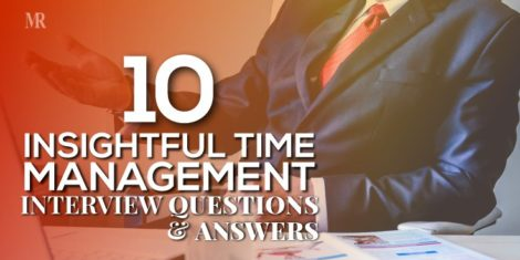 Time Management Interview Questions