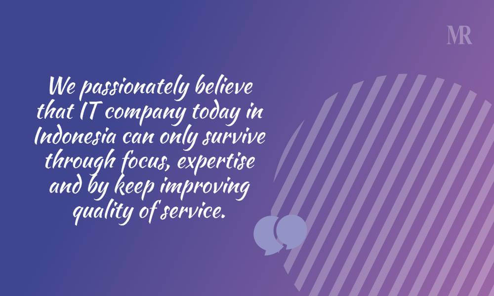 Quote on quality by Steven Law founder Deltadata Mandiri