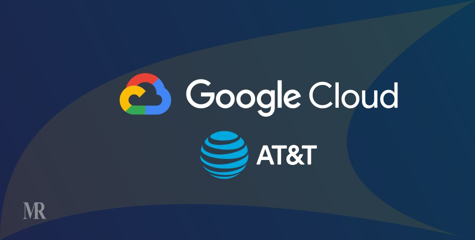 Google Cloud Partners with AT&T for MEC Solutions